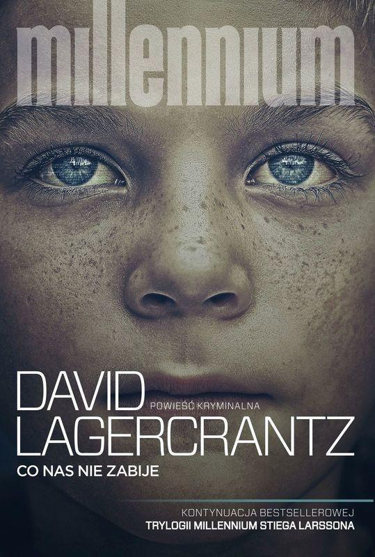 Co nas nie zabije - David Lagercrantz